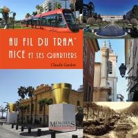 Au fil du Tram' - Nice et ses quartiers