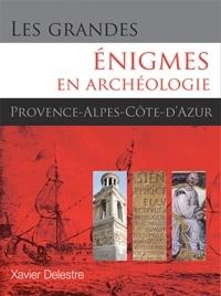Les grandes énigmes en archéologie en PACA