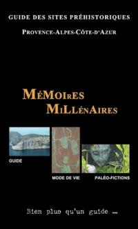 Guide des sites préhistoriques en PACA