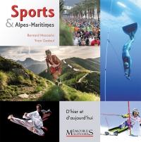 Sports et Alpes-Maritimes - D'hier et d'aujourd'hui