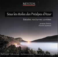 Sous les étoiles des Préalpes d'Azur