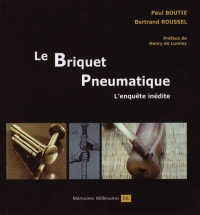 Le Briquet pneumatique