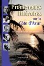 Promenades littéraires sur la Côte d'Azur - 2e édition
