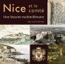 Nice et le comté - Une histoire multimillénaire